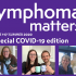 Lymphoma Matters Summer 2020 (117 ) COVID